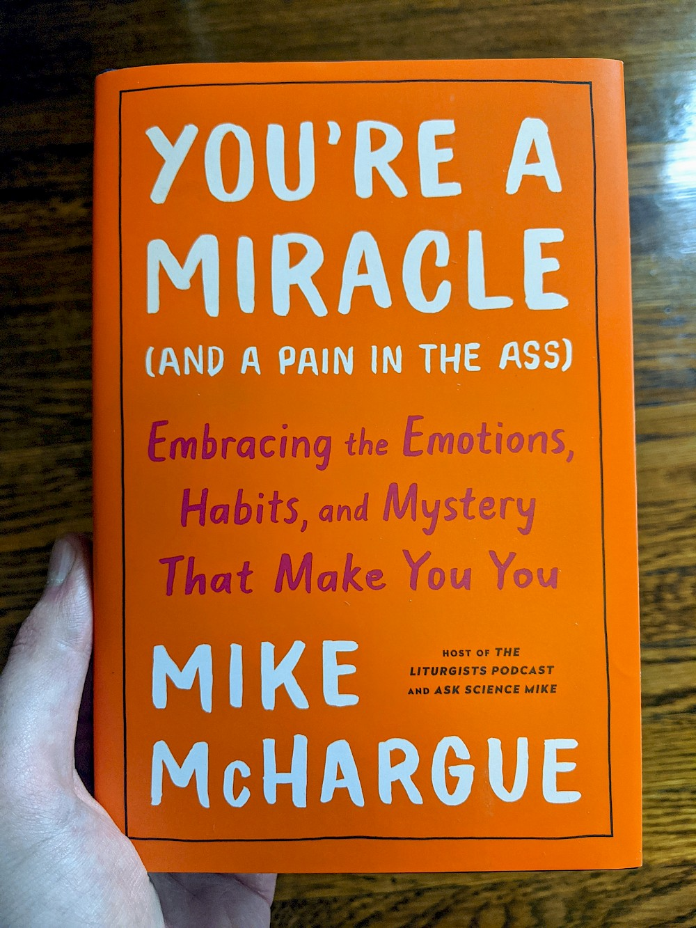 cover of Mike McHargue's book, You're a Miracle (And a Pain in the Ass)