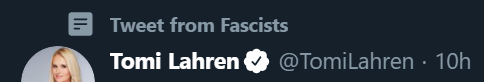 screenshot of twitter.com, a tweet from Tomi Lahren with 'Tweet from Fascists' above it